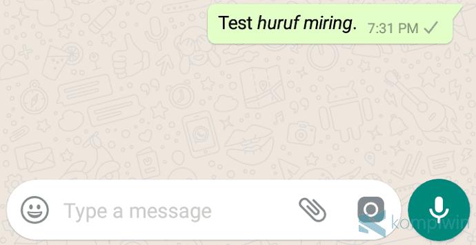 membuat huruf miring di whatsapp